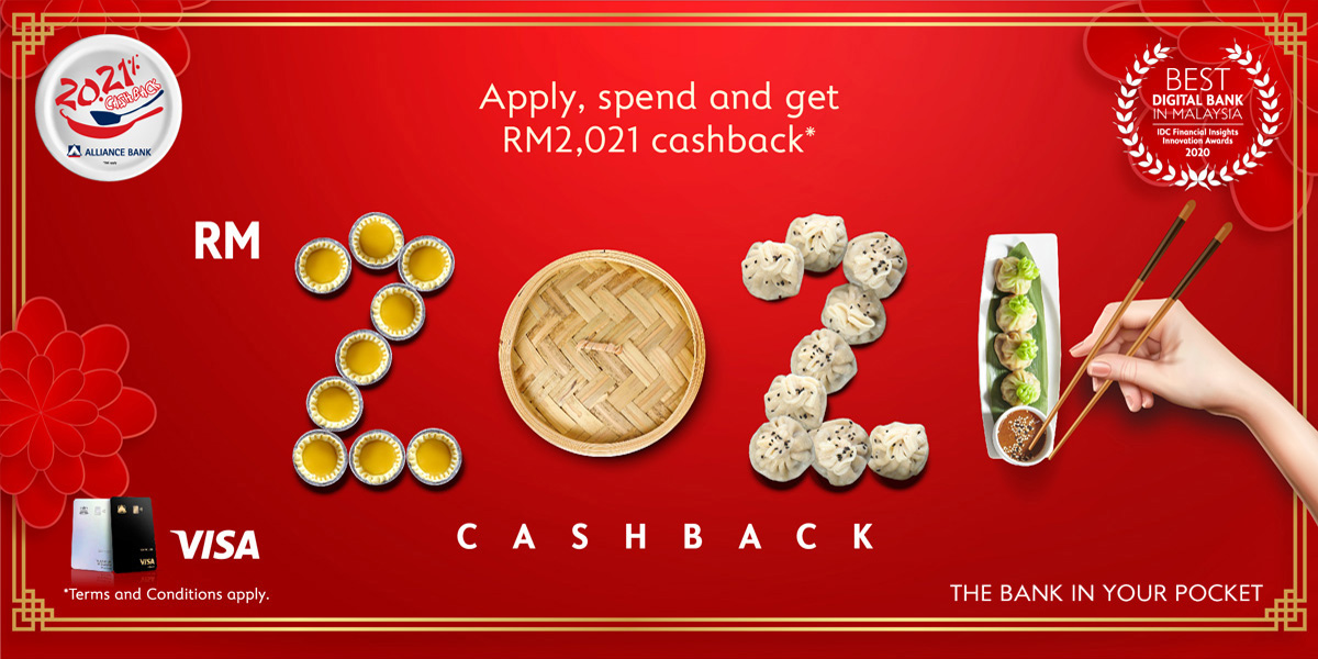 Apply, Spend and Get RM2,021 Cashback