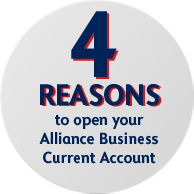 4 REASONS to open your Alliance Business Current Account