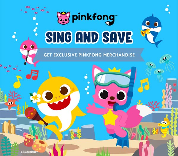 Pinkfong Sing and Save Campaign - Get Exclusive Pingfong Merchandise